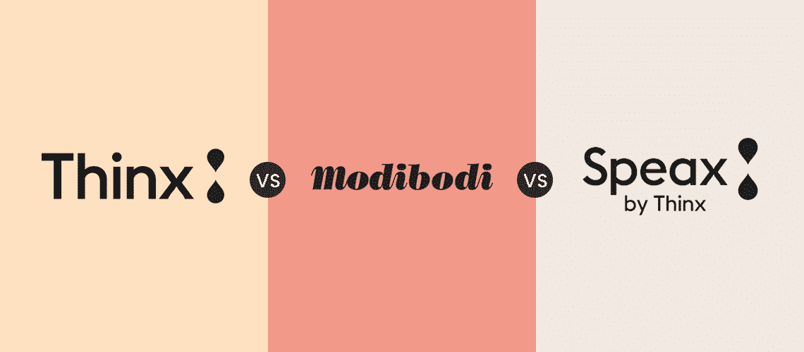 Thinx vs Modi Bodi vs Speax