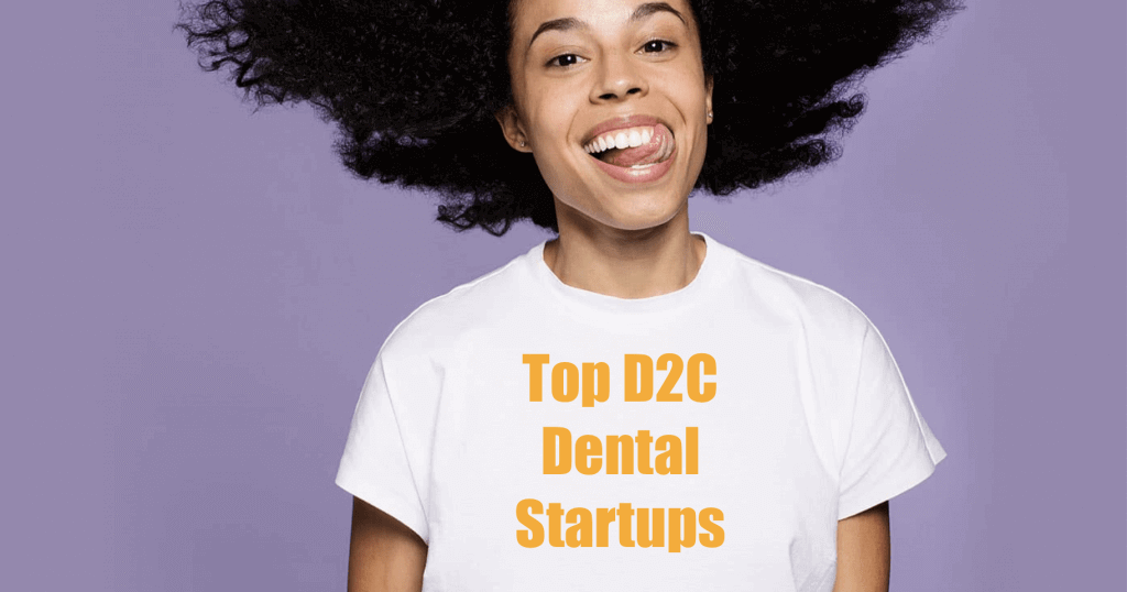 Top D2C Dental Startups