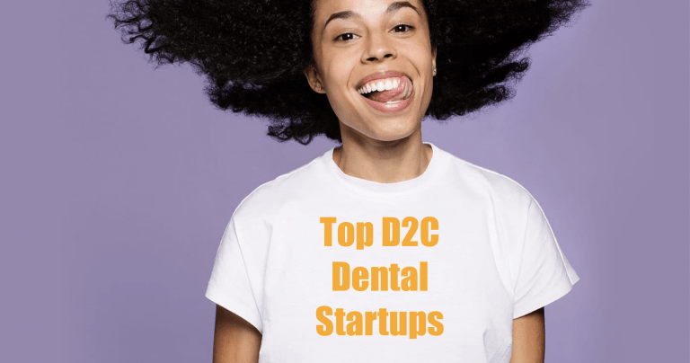 Top D2C Dental Startups