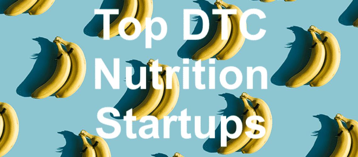 DTC Nutrition Startups